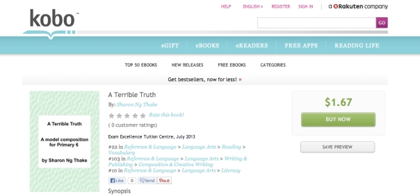 A Terrible Truth - A model composition for Primary 6 Get your copy at Kobo!